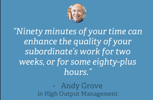High Output Management Andy Grove on the value of one on ones