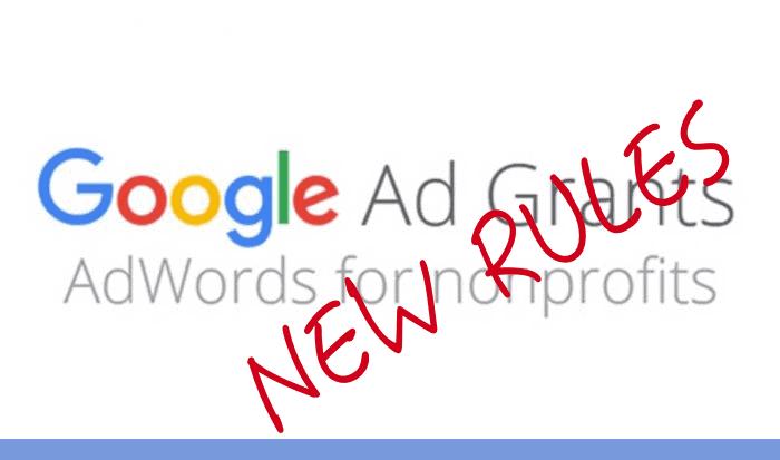 New Google Ad Grants Rules