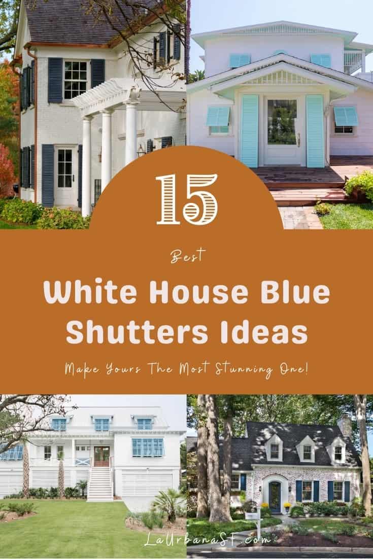 15 Best White House Blue Shutters Ideas