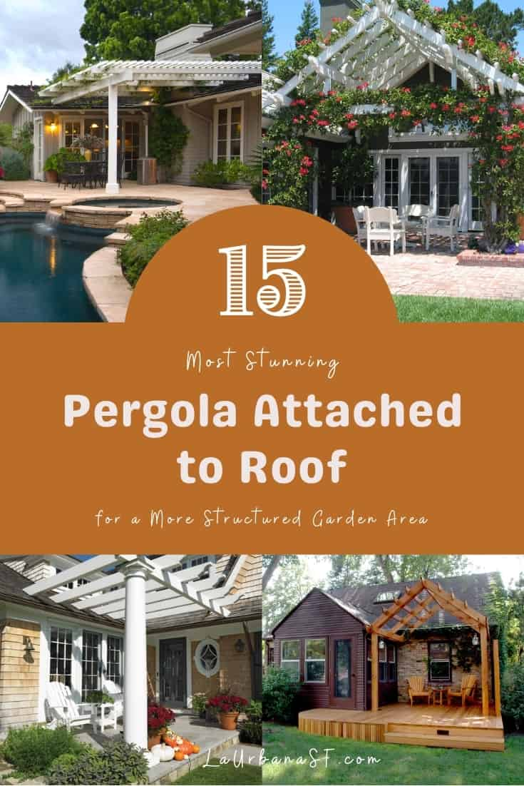 15 Most Stunning Pergola Attached To Roof
