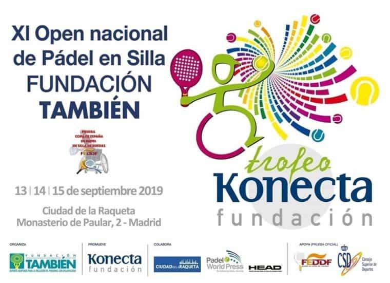Cartel XI Open Nacional Trofeo Fundación Konecta- Fundación También de pádel en silla