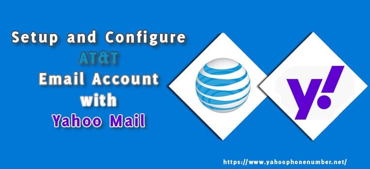 Setup and Configure AT&T Email Account with Yahoo Mail