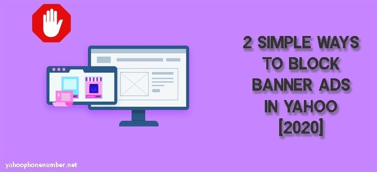 Simple Ways to Block Banner Ads in Yahoo