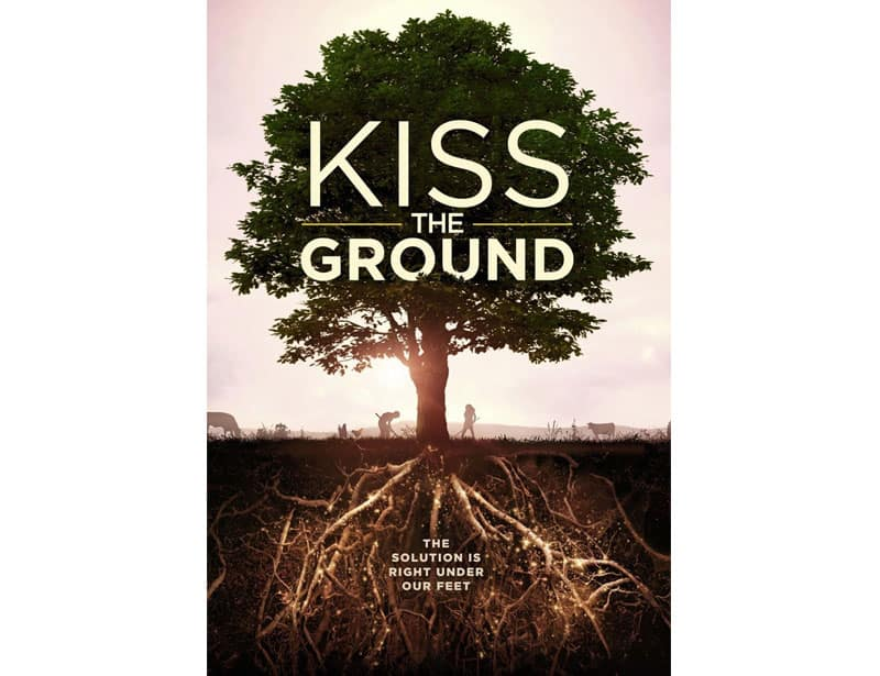Kiss The Ground Climate Change Doucmentary