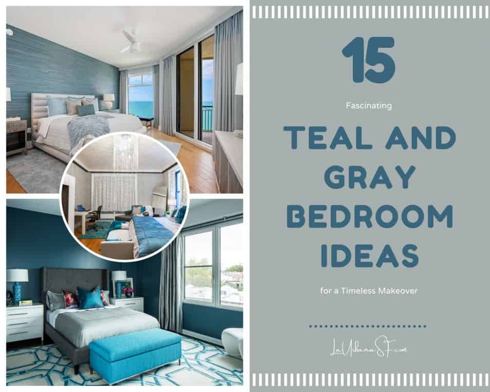 15 Fascinating Teal And Gray Bedroom Ideas For A Timeless Makeover