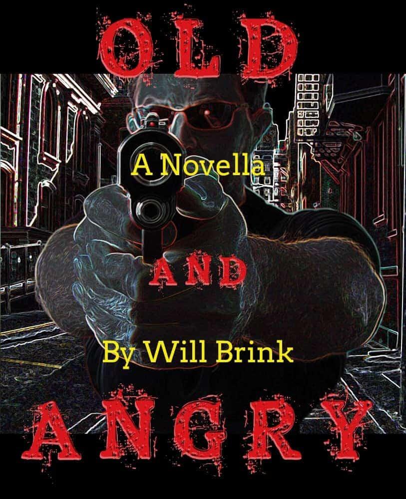 Old And Angry: A Novella
