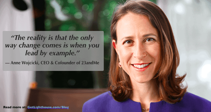 Leading by example is a big part of the power of repetition as Anne Wojcicki knows