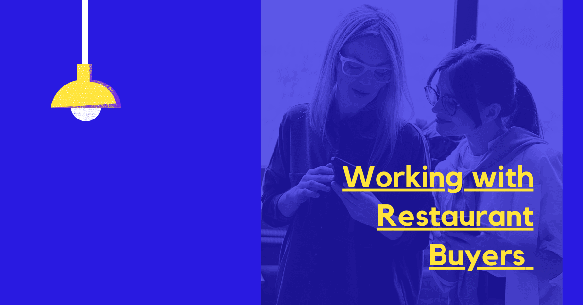 working with restaurant buyers