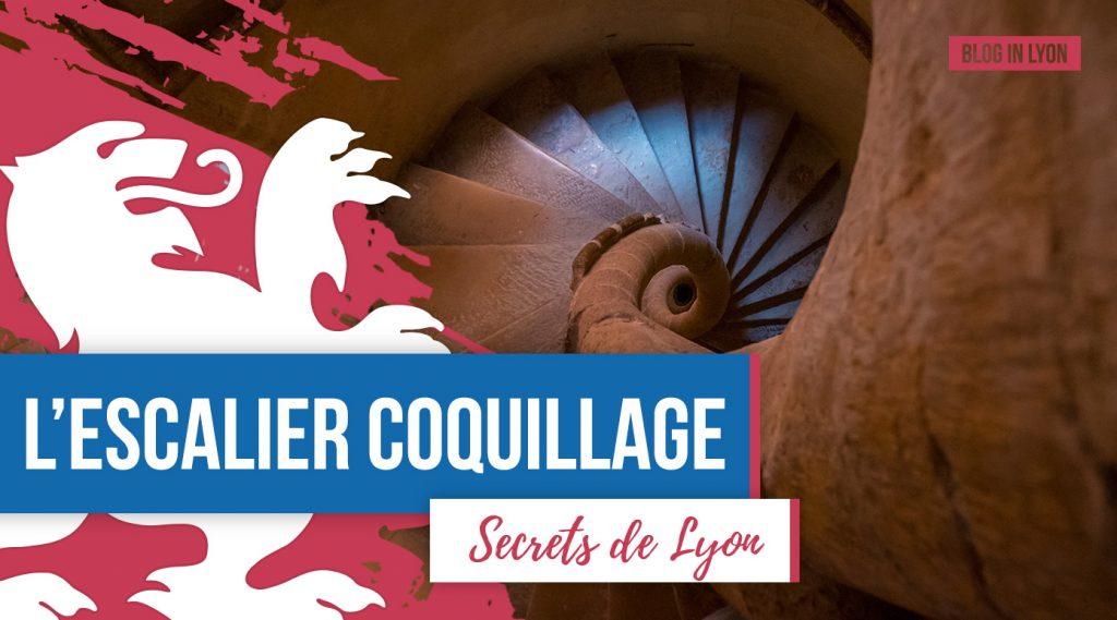 Secrets de Lyon - Escalier coquillage | Blog In Lyon