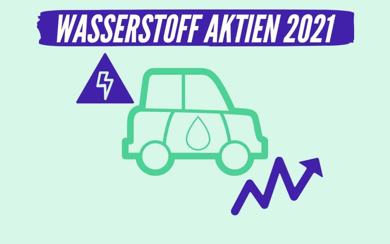 Wasserstoff Aktien 2021 in der Übersicht