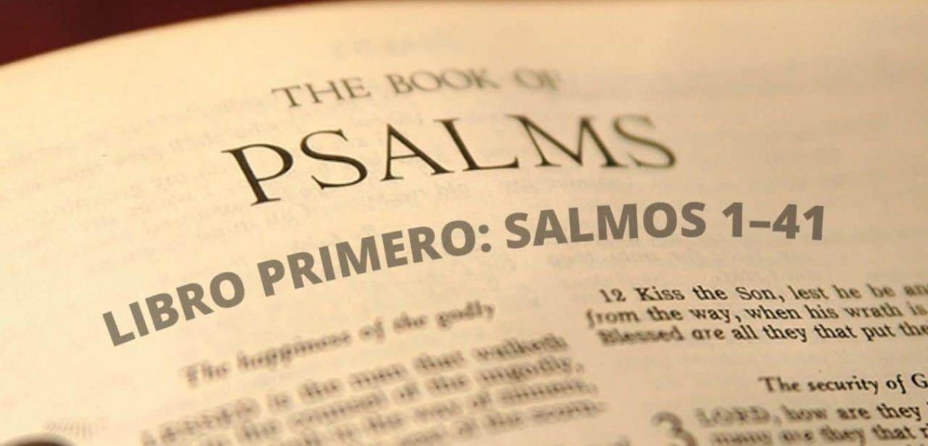 LIBRO PRIMERO: SALMOS 1–41