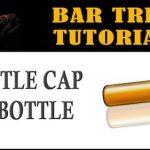 Bar Trick Tutorial: Bottle Cap Bar Trick