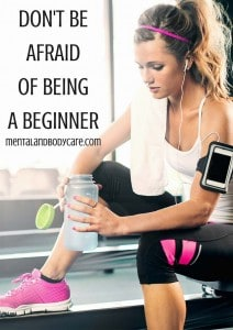 don't be afraid of being a beginner - work out motivation