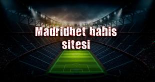 Madridbet Bahis Sitesi