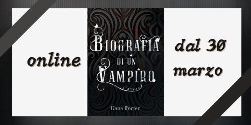 Segnalazione | Biografia di un vampiro – L'amore di Dana Porter