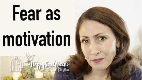 fear as motivator