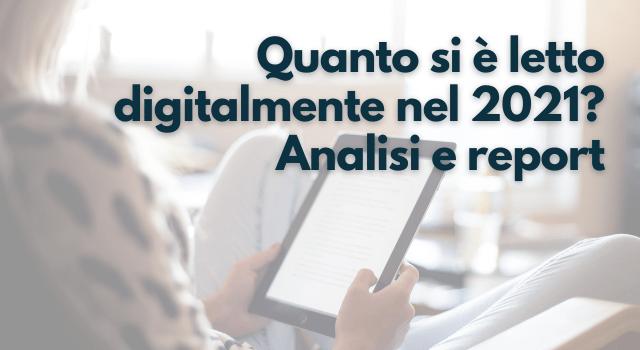 report lettura in digitale 2021