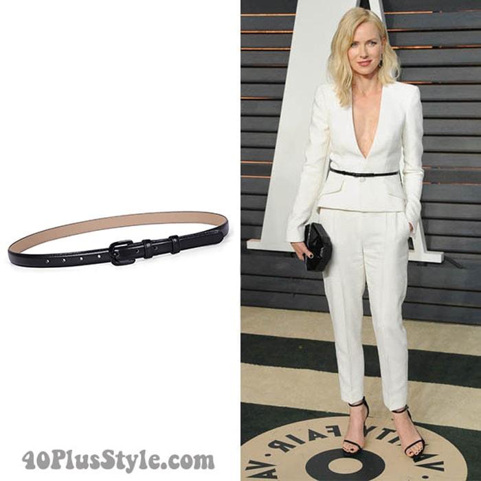 Naomi Watts wearing a black skinny belt | 40plusstyle.com