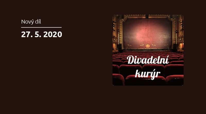 Vyšel 33. díl podcastu Divadelní Kurýr