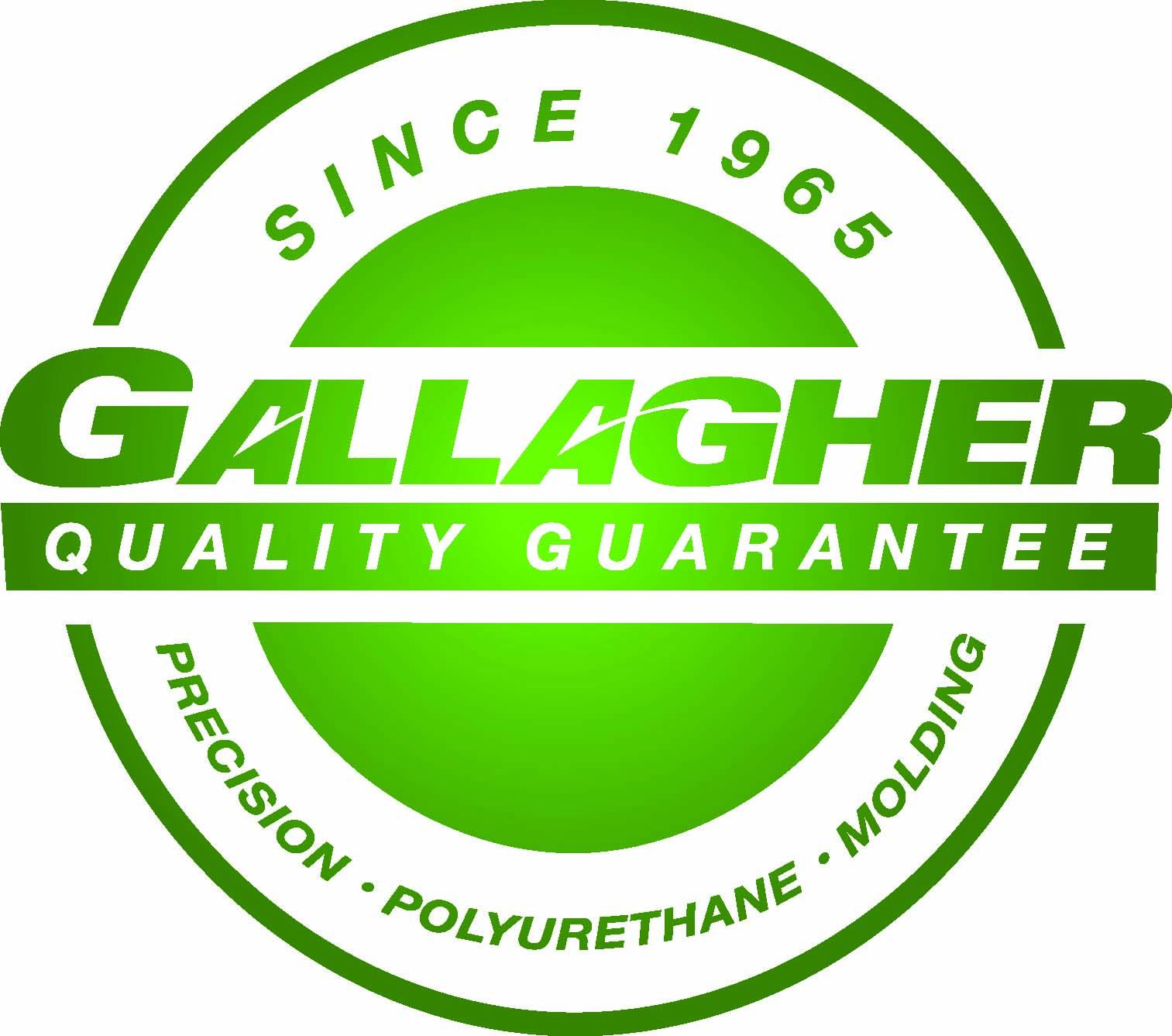 Gallagher Quality Guarantee Cast Polyurethane Manufacturer