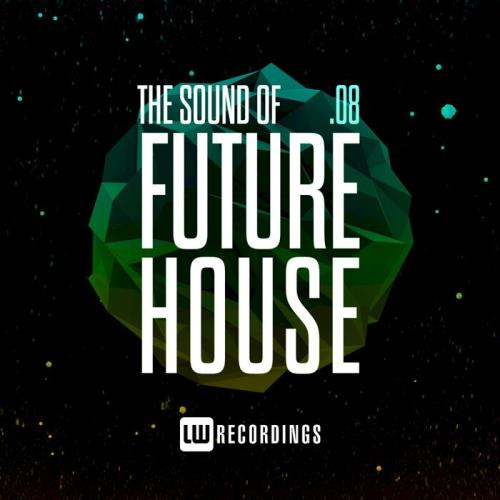 Various Performers - The Sound Of Future House, Vol. 08 (2021)