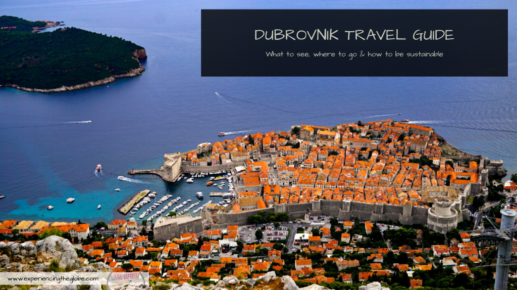 Dubrovnik travel guide - Experiencing the Globe