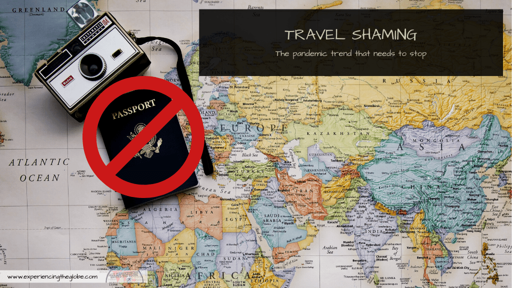Can you safely travel? Then go for it. Let's stop the travel shaming! The responsible thing to do is to help rebuild the sector that has been affected the most by the pandemic: the travel industry – Experiencing the Globe