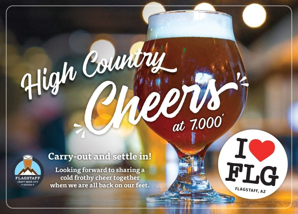 """photo of Flagstaff beer in glass with healthy head an words reading, """"High Country Cheers at 7,000 feet - I heart FLG"""""""