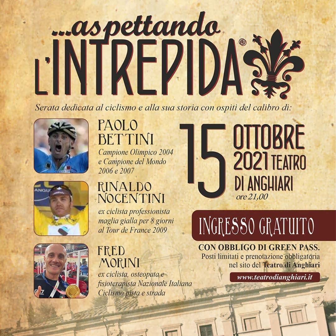 """L'Intrepida 2021 - Evento """"Aspettando L'Intrepida"""" - Teatro di Anghiari 15 ottobre"""