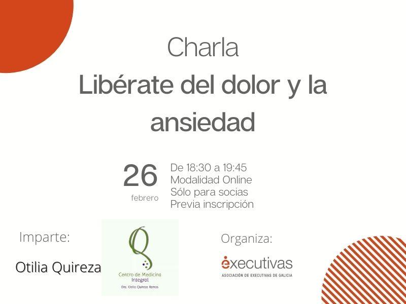 "Charla ""Libérate da dor e a ansiedade"", 26 de febreiro. Só para socias de Executivas de Galicia"