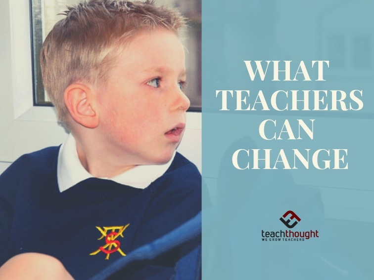 What Teachers Can Change