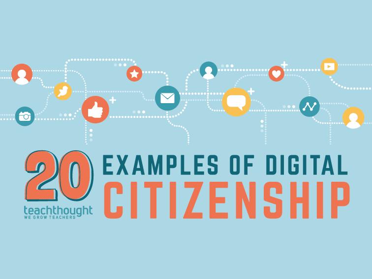20 Examples Of Digital Citizenship