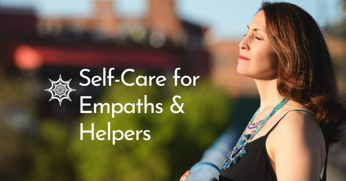 Get my Self-Care for Empaths and Helpers Free Course