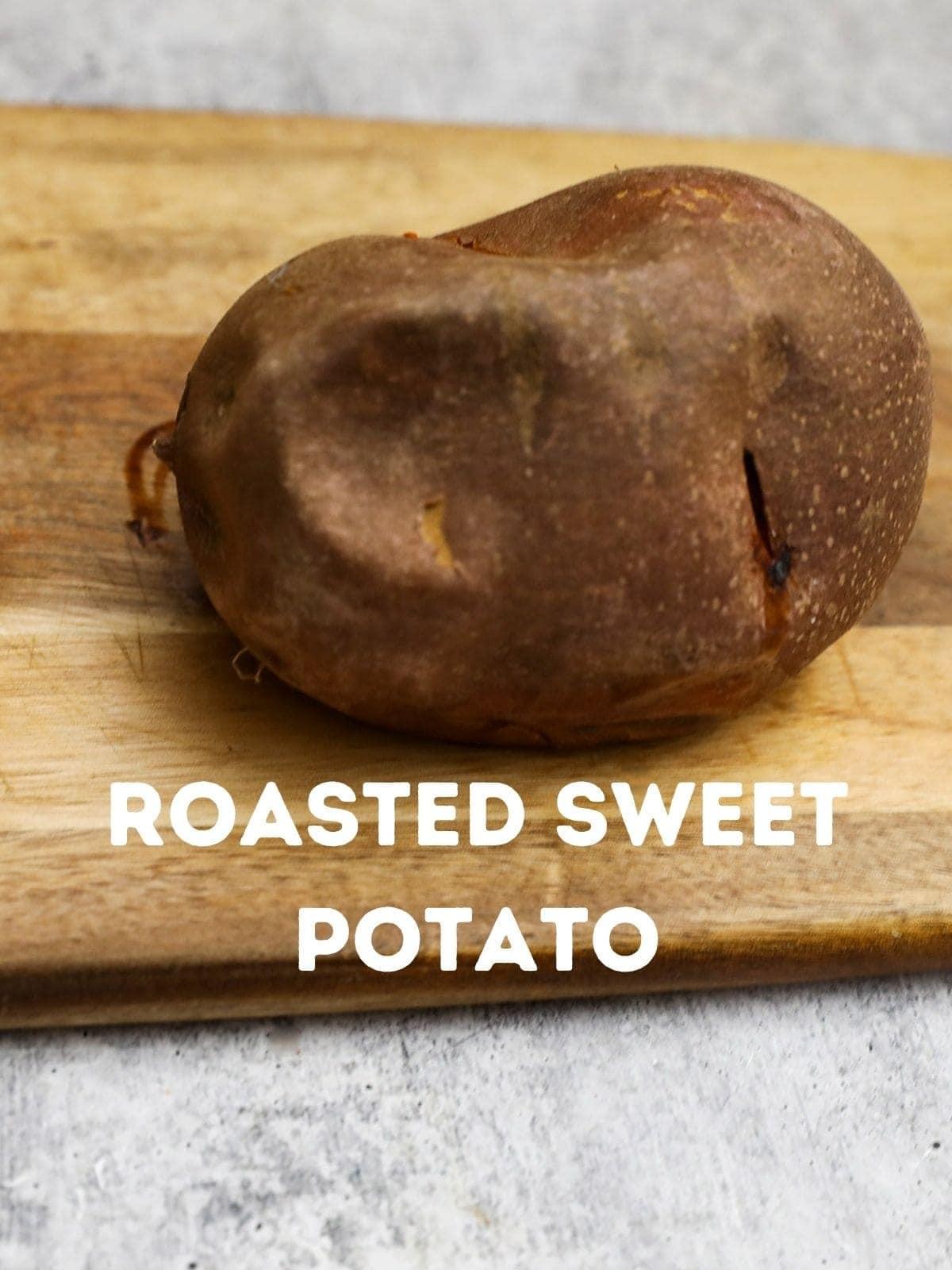 Roast Sweet potato on cutting board