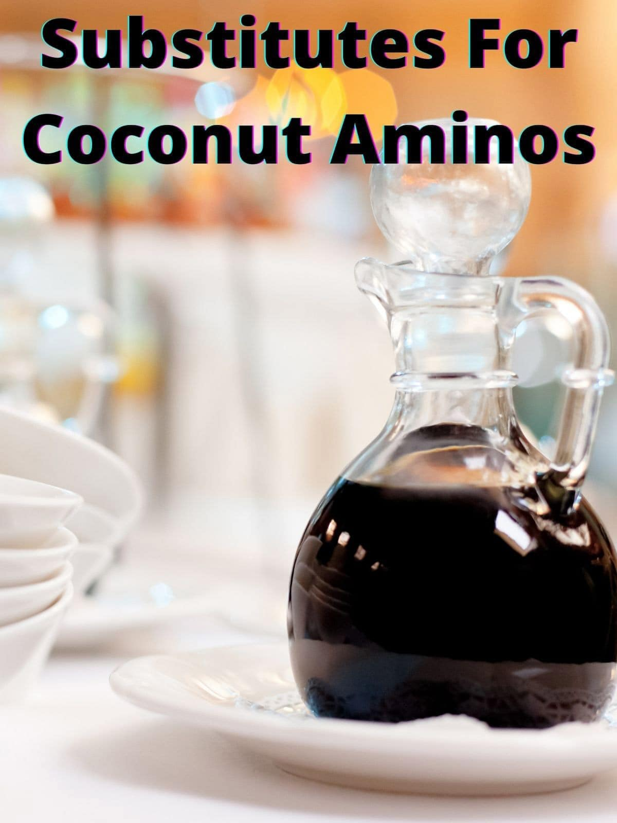 Substitutes For Coconut Aminos