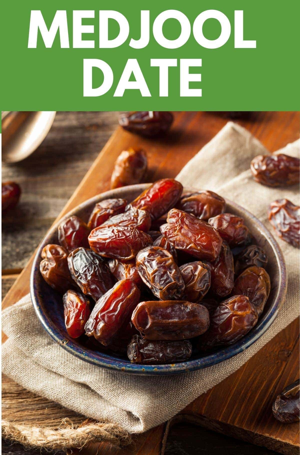 Medjool Date Nutrition And Benefits