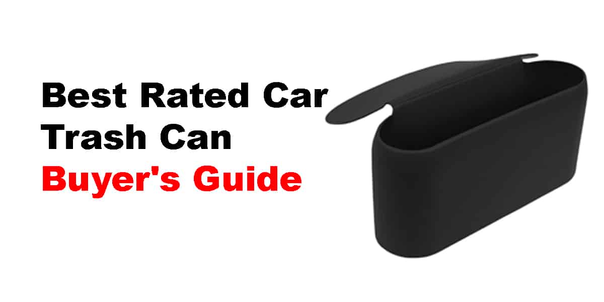 Best Rated Car Trash Can | Buyer's Guide
