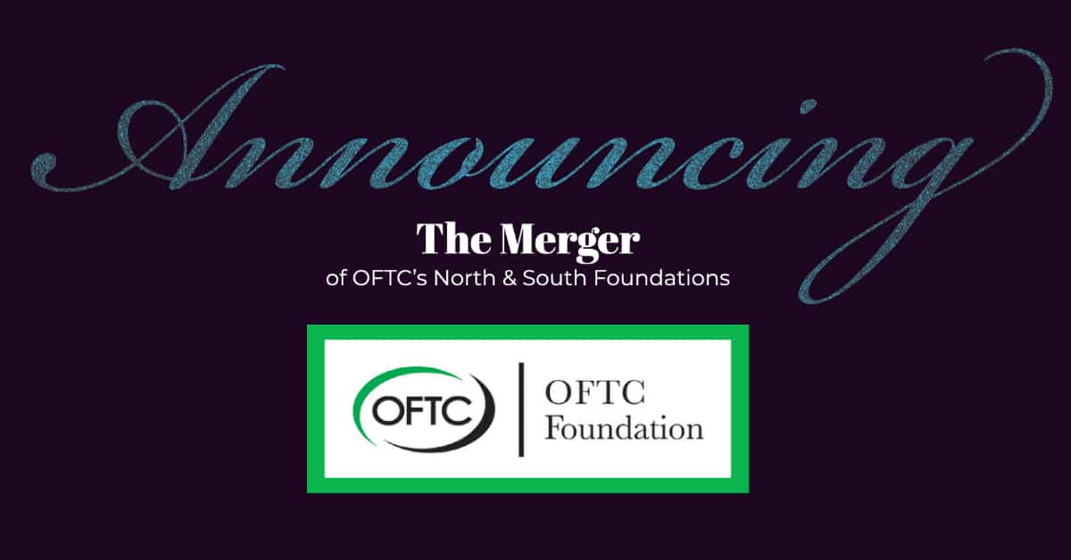 OFTC recently announced the merger of their 2 foundations into one OFTC Foundation, effective July 1.
