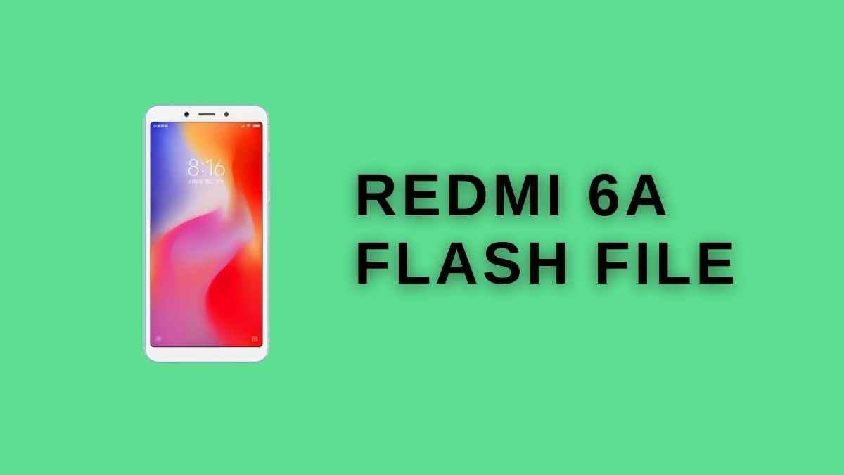 redmi 6a Flash file
