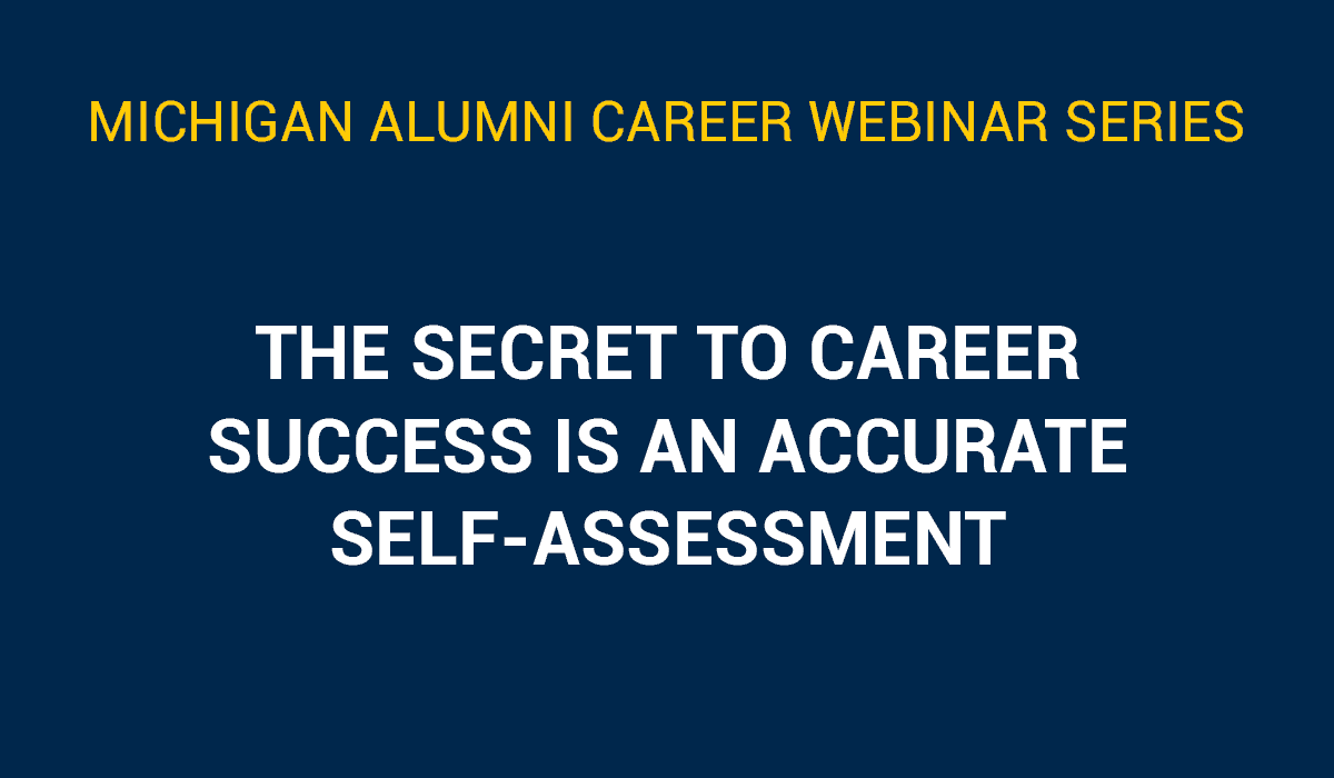 The Secret to Career Success Is an Accurate Self-Assessment