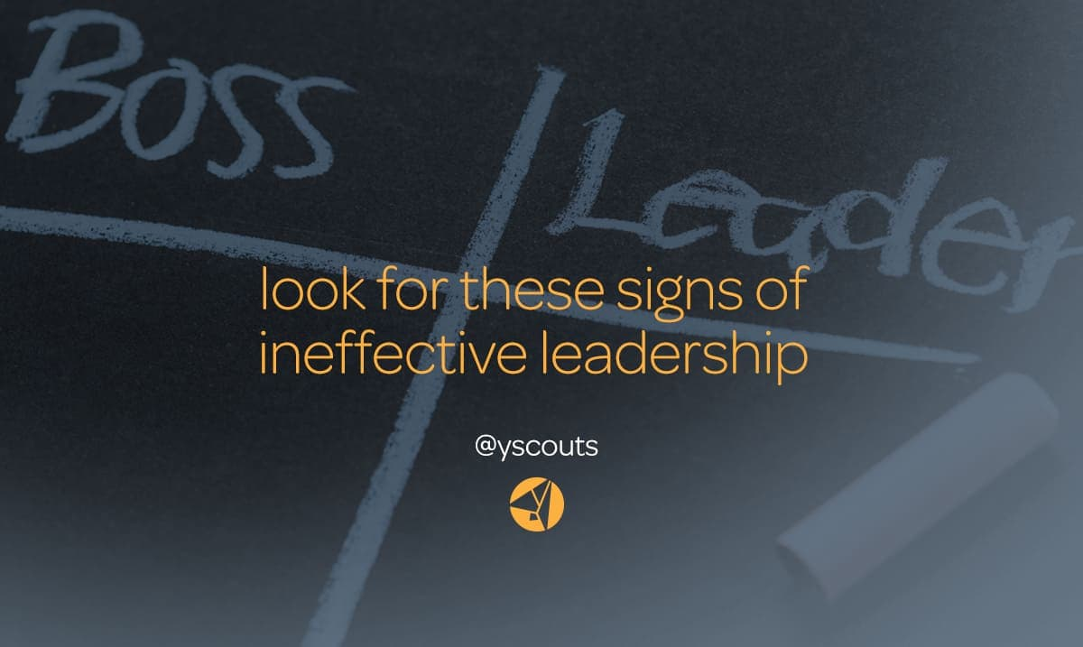 signs of ineffective leadership