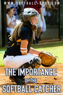 IMPORTANCE OF THE SOFBALL CATCHER