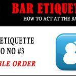 Bar Etiquette NO NOs #3: the Double Order