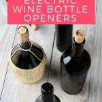 Best Electric Bottle Opener