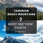 Must See Views Canadian Rockies