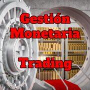 gestion-monetaria-trading-2