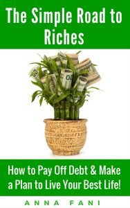 The Simple Road to Riches updated