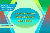 bahan ajar bahasa indonesia ppt kelas 2 sd-mi
