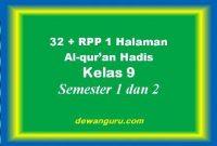 32 + rpp 1 lembar alqur'an hadis kelas 9 lengkap semester 1 dan 2