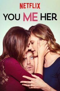 You Me Her (Serie)